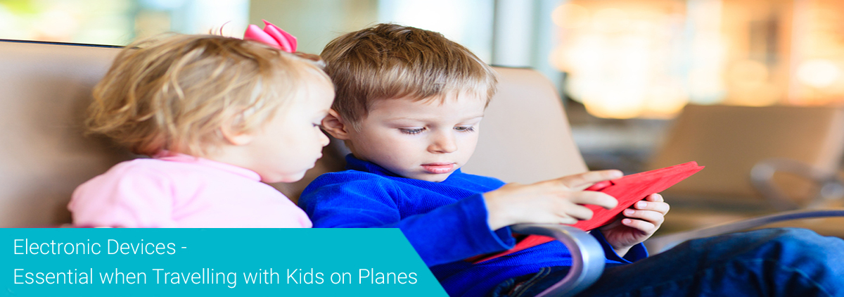Travelling with Kids on Planes